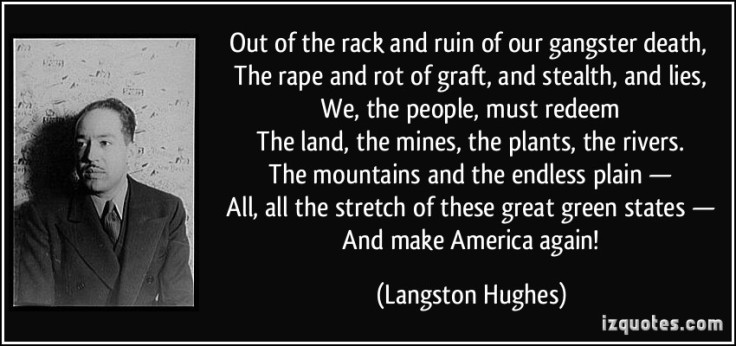 quote-out-of-the-rack-and-ruin-of-our-gangster-death-the-rape-and-rot-of-graft-and-stealth-and-lies-langston-hughes-239114-1.jpg
