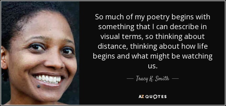 quote-so-much-of-my-poetry-begins-with-something-that-i-can-describe-in-visual-terms-so-thinking-tracy-k-smith-76-35-16