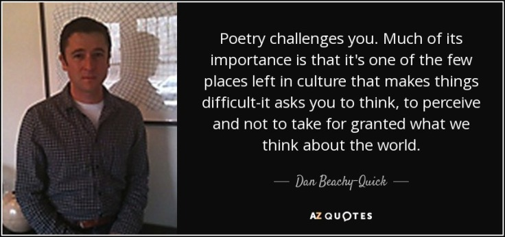quote-poetry-challenges-you-much-of-its-importance-is-that-it-s-one-of-the-few-places-left-dan-beachy-quick-61-42-25