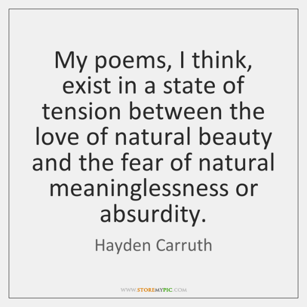 hayden-carruth-my-poems-i-think-exist-in-a-quote-on-storemypic-17469.png